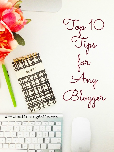 top 10 tips for any blogger