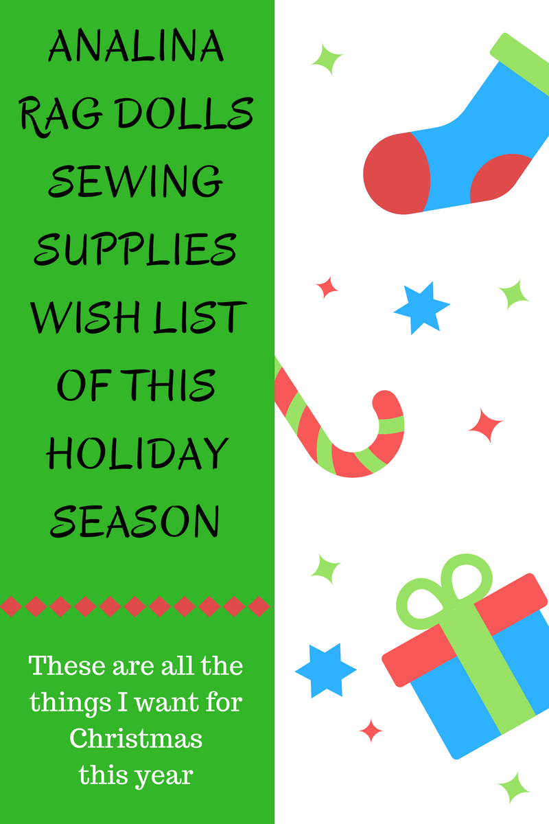 analina rag dolls sewing supplies wish list