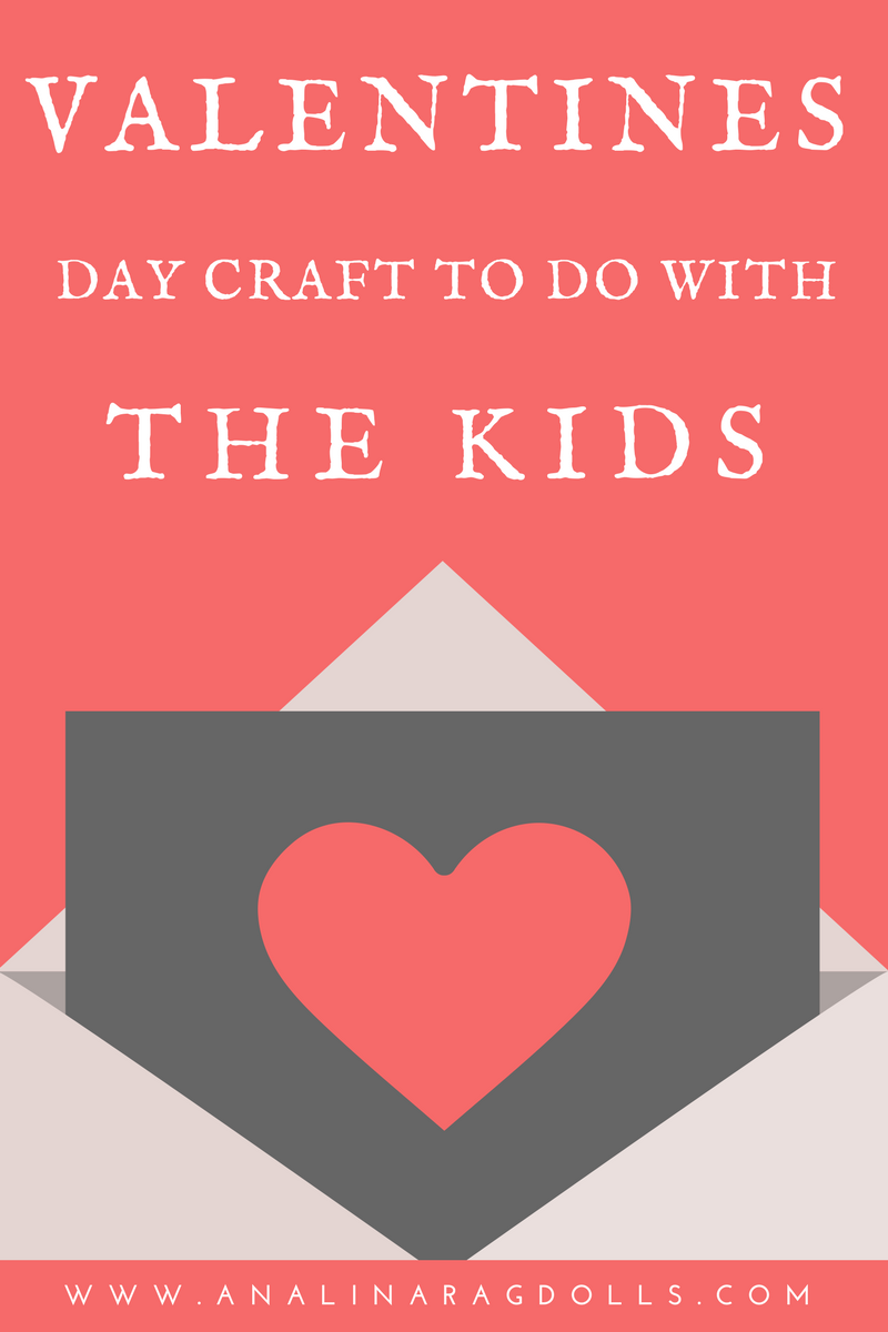 Valentines Day Crafts to do with the Kids