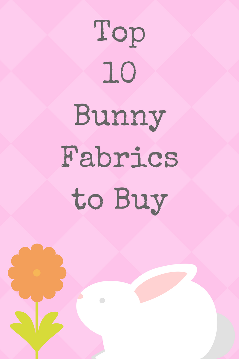 top 10 bunny fabrics to buy