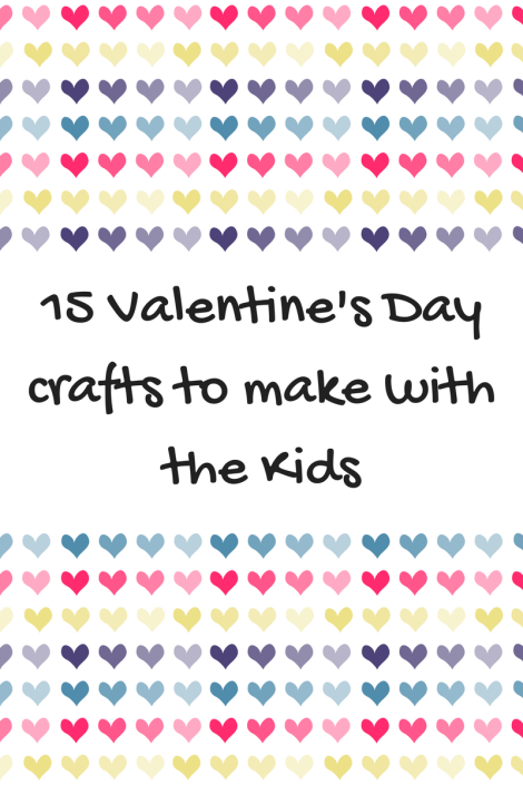 15 Valentine's Day crafts to do with the Kids